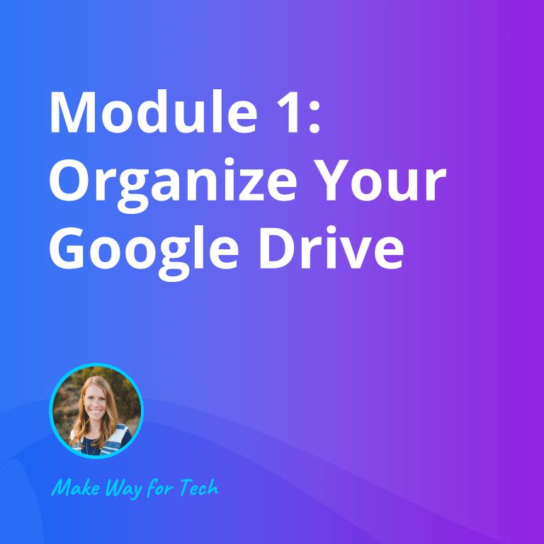 Organize Your Google Drive
