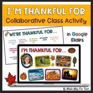 I am Thankful For Google Slides