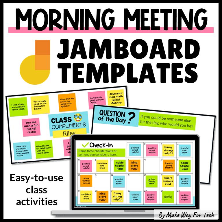 Jamboard Template Morning Meeting
